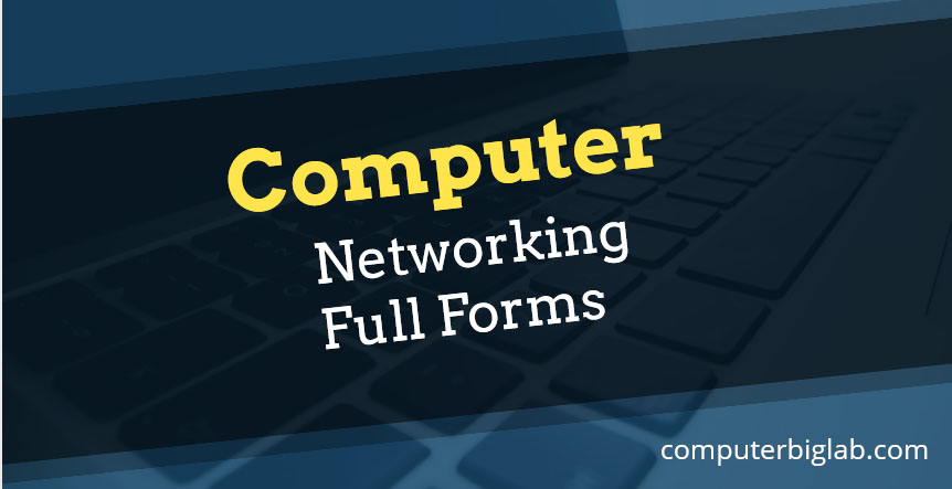 Networking Full Forms