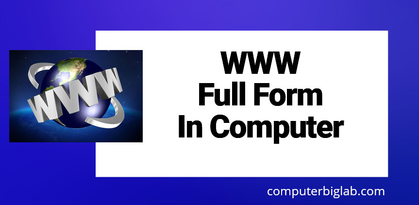 WWW Full Form In Computer